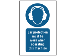 Ear protection must be worn when operating this machine symbol and text safety sign.