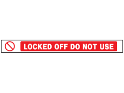 Locked off / do not use barrier tape
