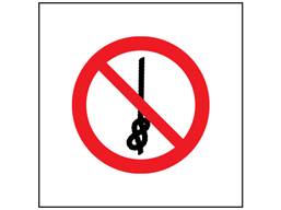 Do not tie knots in rope symbol safety sign.