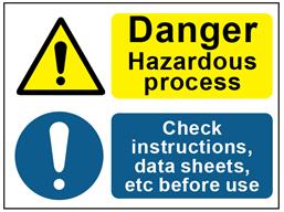 COSHH. Danger hazardous process, check instructions sign.