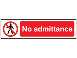 No admittance, mini safety sign.