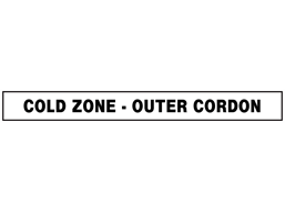 Cold zone, outer cordon barrier tape