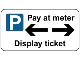 Pay at meter (arrow right and left) sign