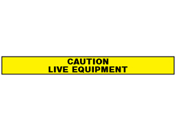 Caution, live equipment barrier tape