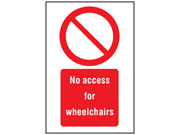No access for wheelchairs symbol and text safety sign.