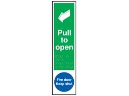 Pull to open, Fire door keep shut sign.