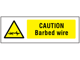 Caution Barbed wire safety sign.