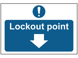 Lockout point sign.