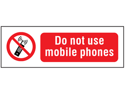 Do not use mobile phones safety sign.