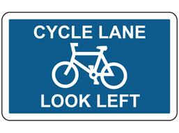 Cycle lane look left sign