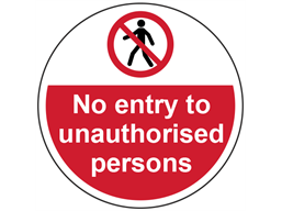 No entry to unauthorised persons symbol and text floor graphic marker.