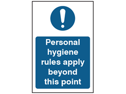 Personal hygiene rules apply beyond this point safety sign.