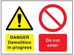 Danger Demolition in progress, Do not enter safety sign.