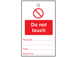 Do not touch tag.
