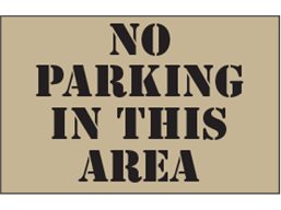 No parking in this area heavy duty stencil