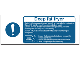 Deep fat fryer safety label.